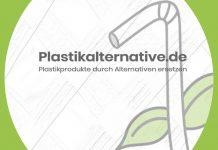 Die Plastikalternative